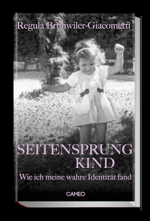 Buch Cover von Seitensprungkind - Wie ich meine wahre Identität fand
