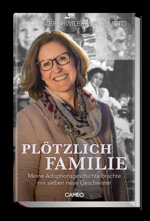 Buch Cover von Plötzlich Familie - Meine Adoptionsgeschichte brachte mir sieben neue Geschwister